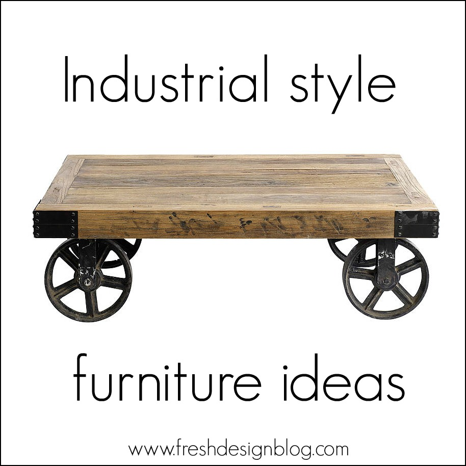 styles of furniture design. Industrial Type Furniture. Style Furniture: Four Distinctive Ideas For Your Home ~ Fresh Styles Of Furniture Design T