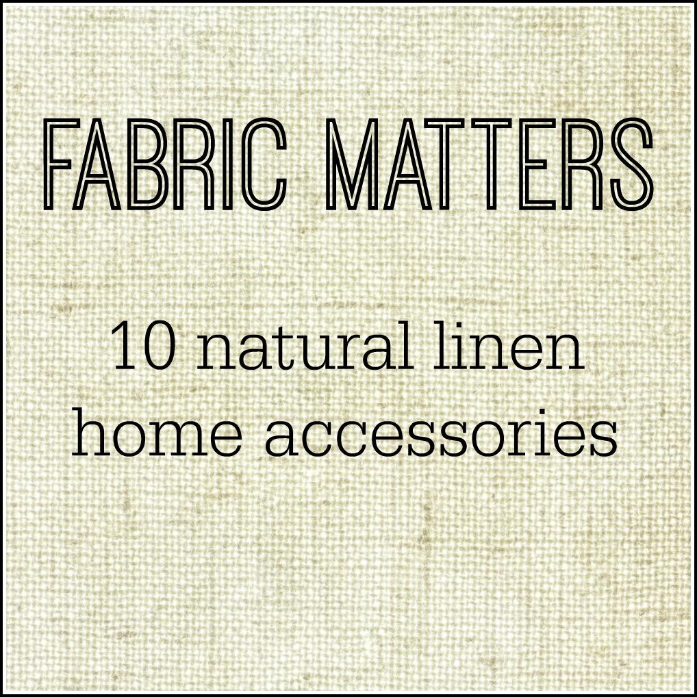 10 best natural linen home accessories