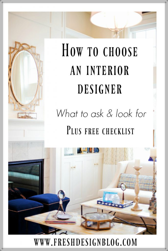 Get the lowdown on how to choose an interior designer - the questions to ask and what to look for.